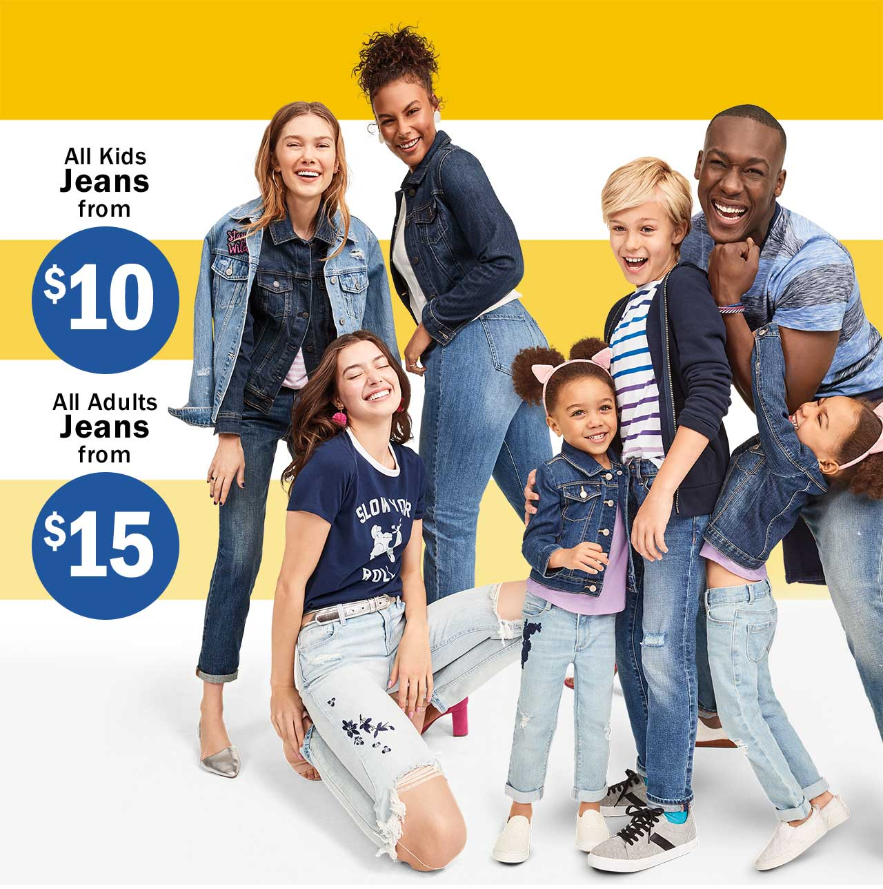 All Kids Jeans from $10 | All Adults Jeans from $15