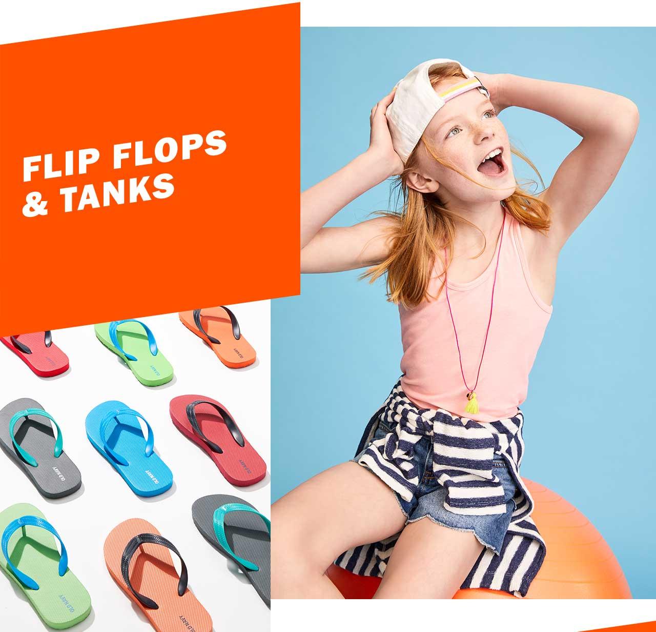 FLIP FLOPS & TANKS