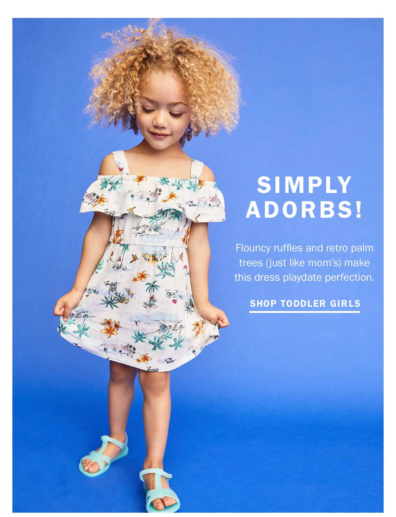 SIMPLY ADORBS! | SHOP TODDLER GIRLS