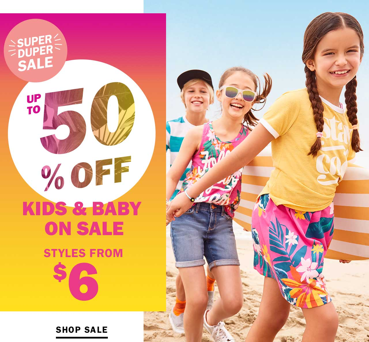 UP TO 50% OFF KIDS & BABY ON SALE | SHOP SALE