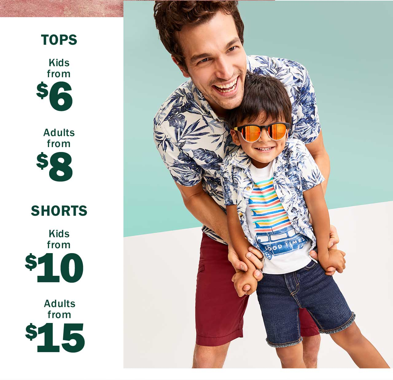 TOPS | Kids from $6 | Adults from $8 | SHORTS | Kids from $10 | Adults from $15