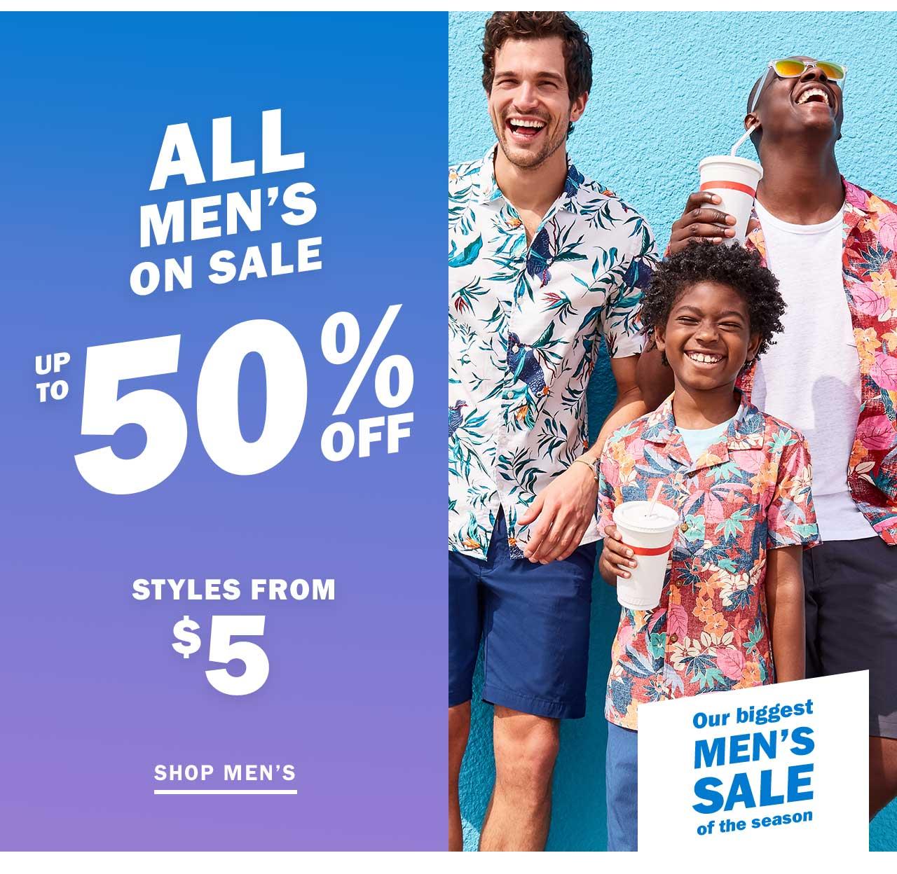 ALL MEN'S ON SALE   UP TO 50% OFF   SHOP MEN'S
