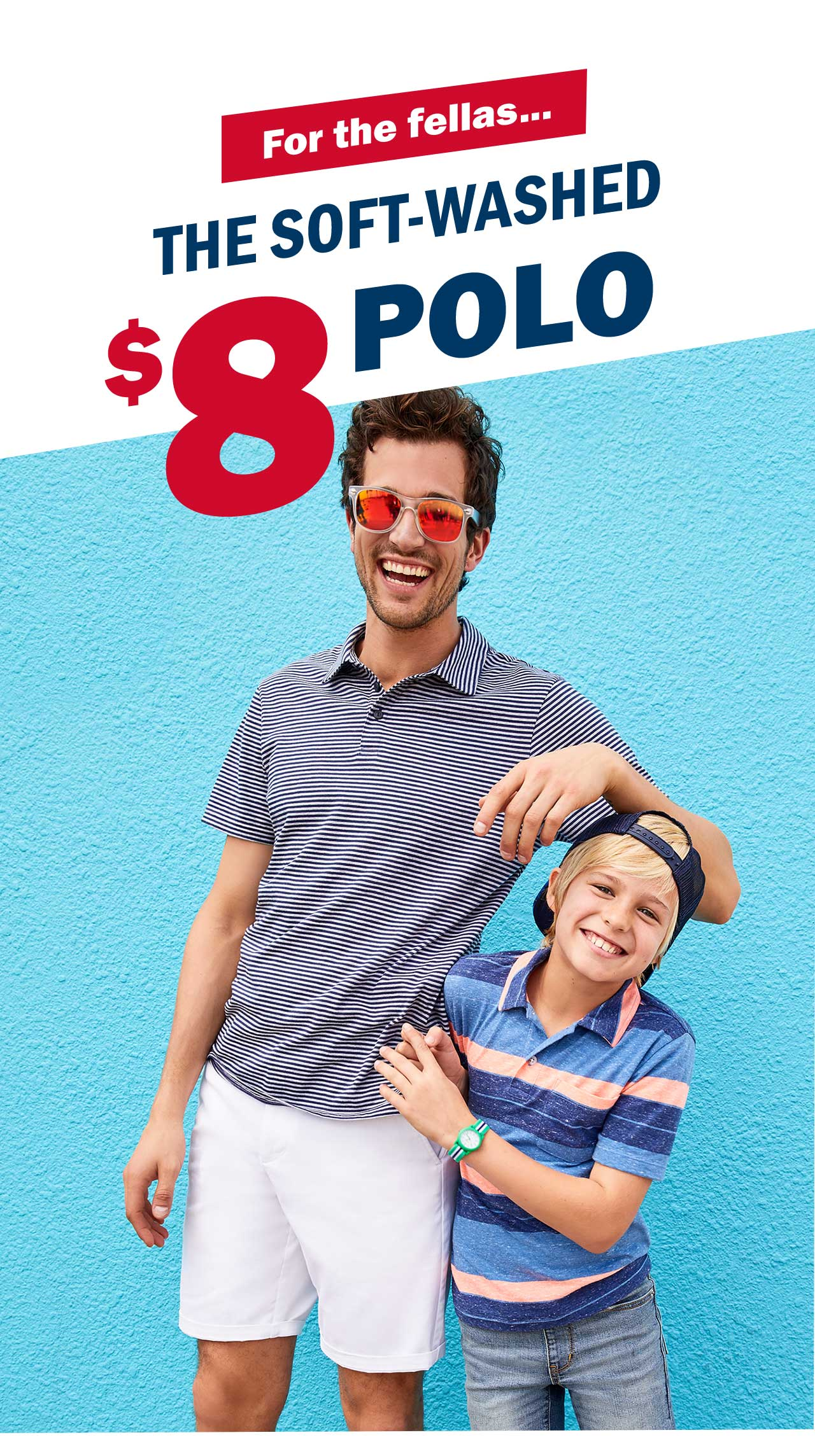 THE SOFT-WASHED $8 POLO