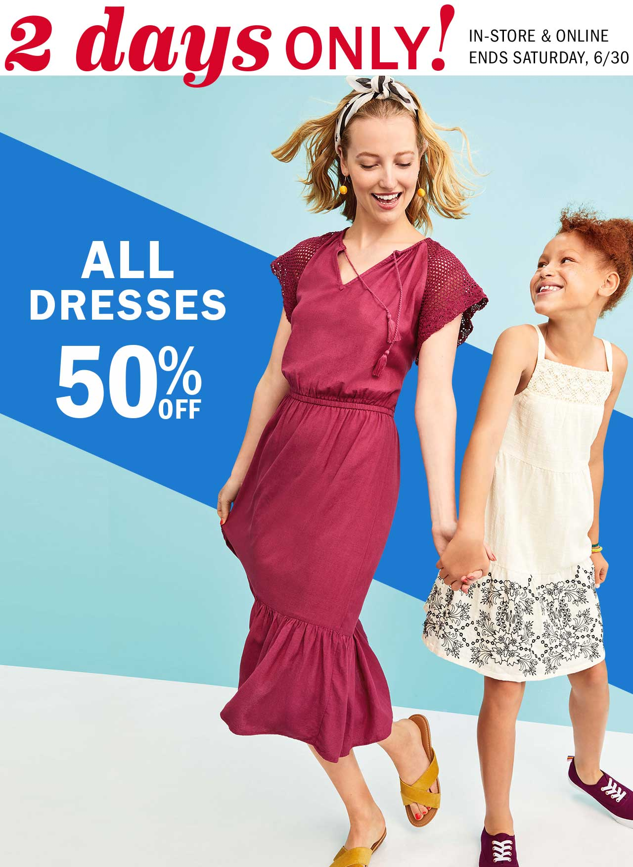 2 days ONLY! ALL DRESSES 50% OFF