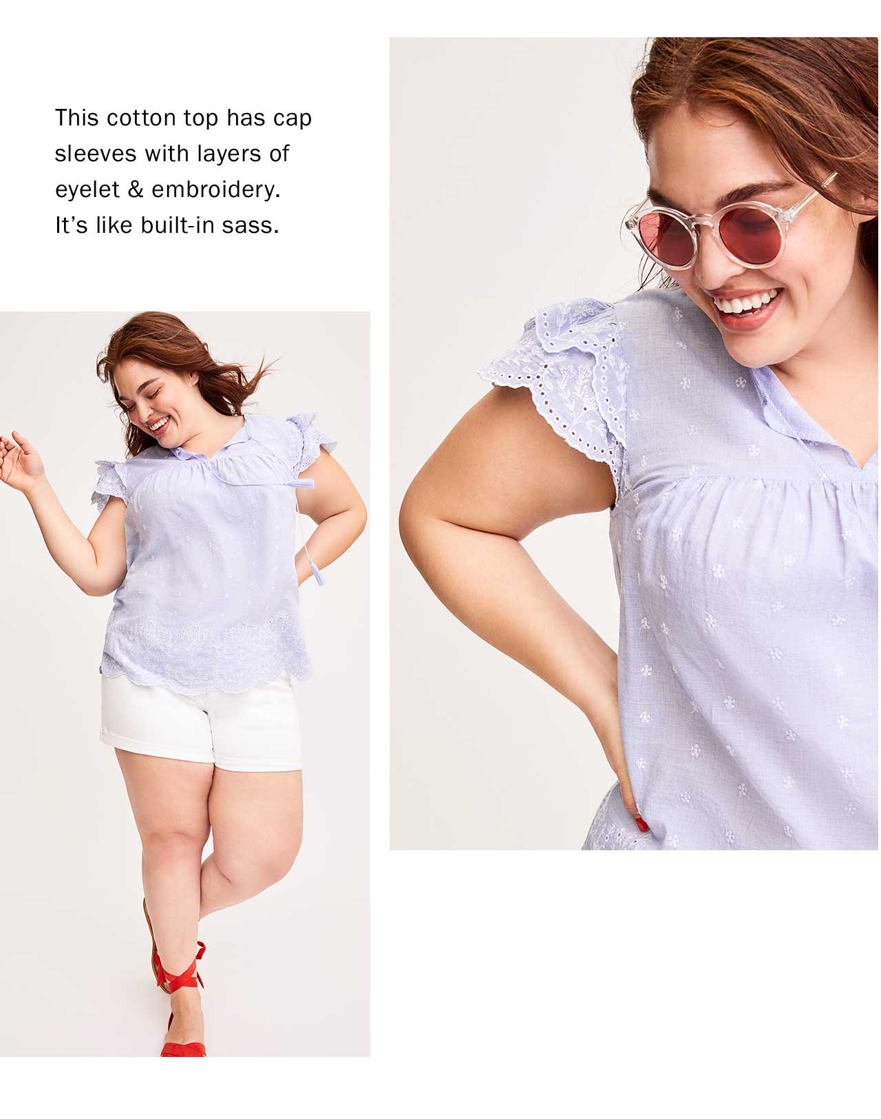 This cotton top has cap sleeves with layers of eyelet & embroidery. It's like built-in sass.