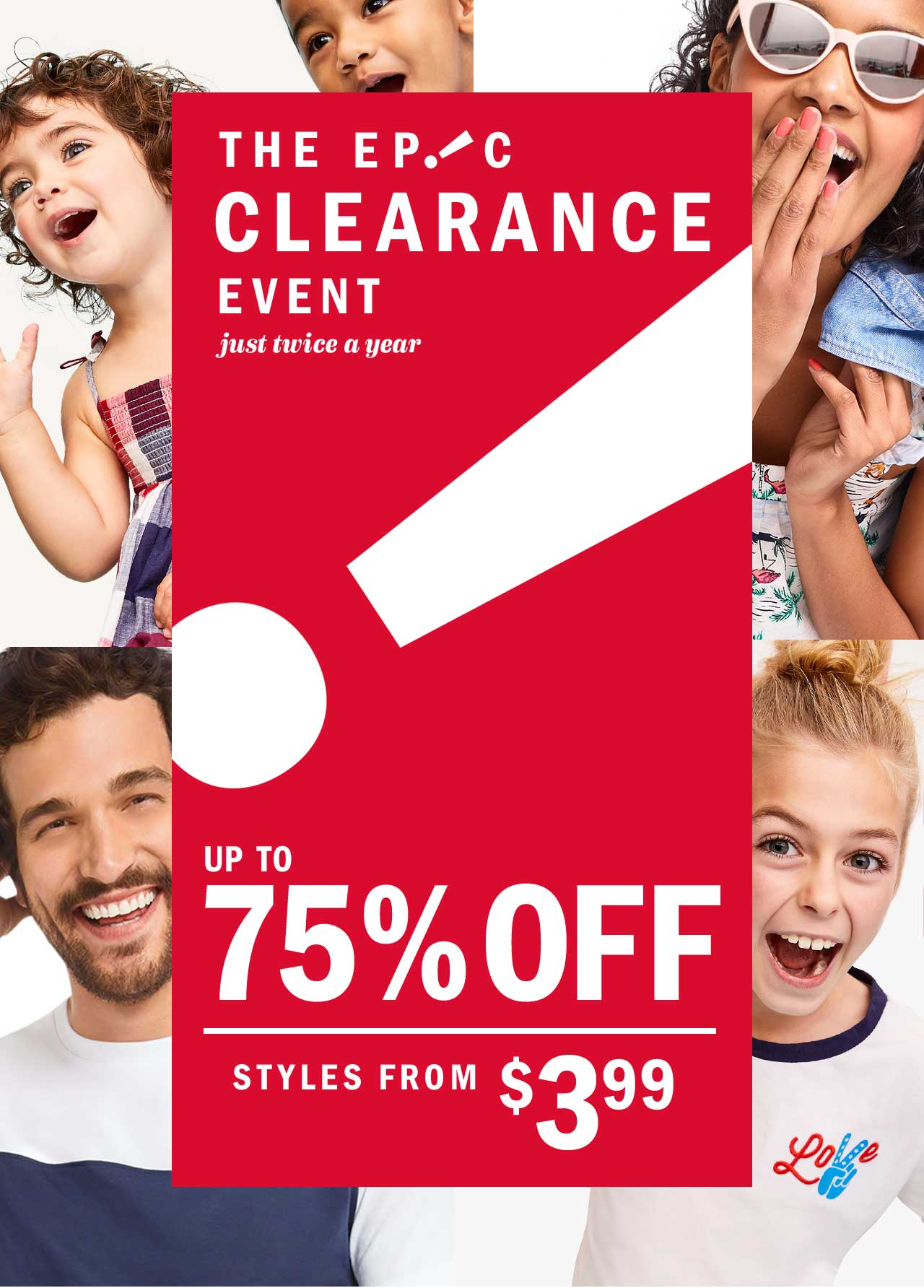 THE EPIC CLEARANCE EVENT