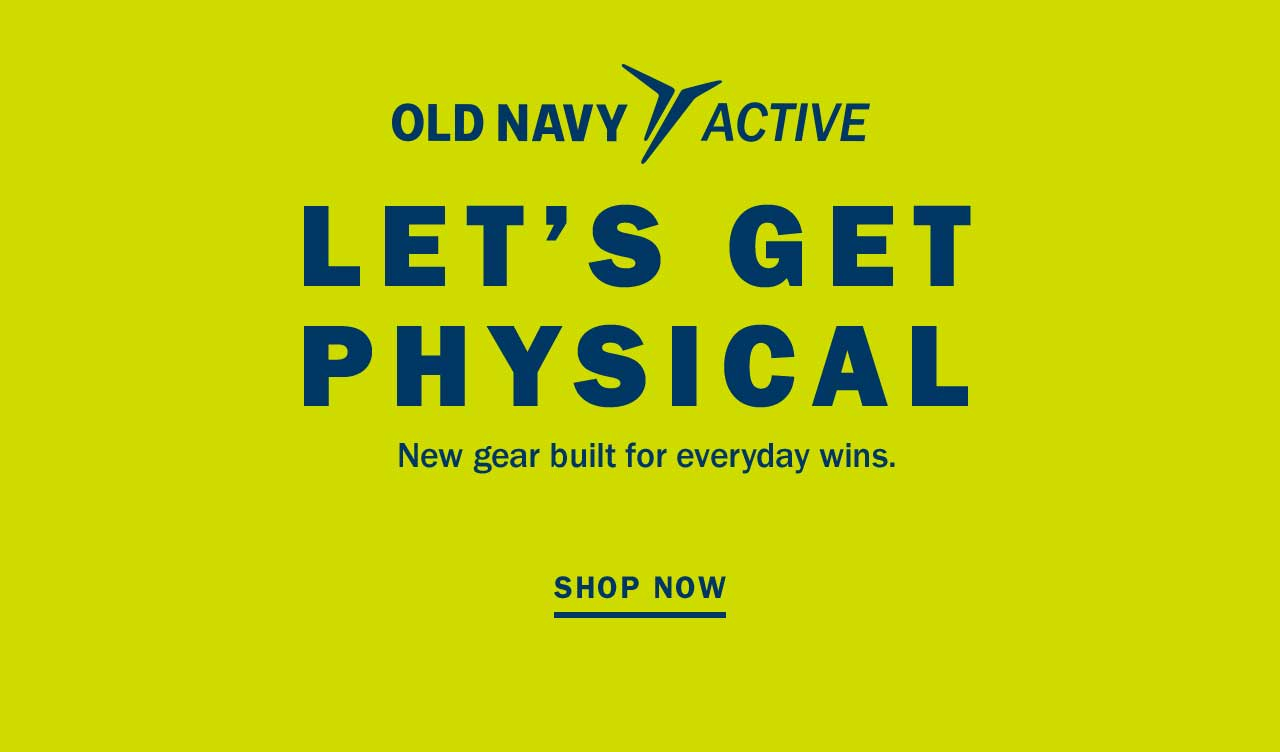 LET'S GET PHYSICAL   SHOP NOW