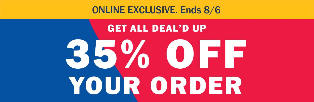 35% OFF YOUR ORDER