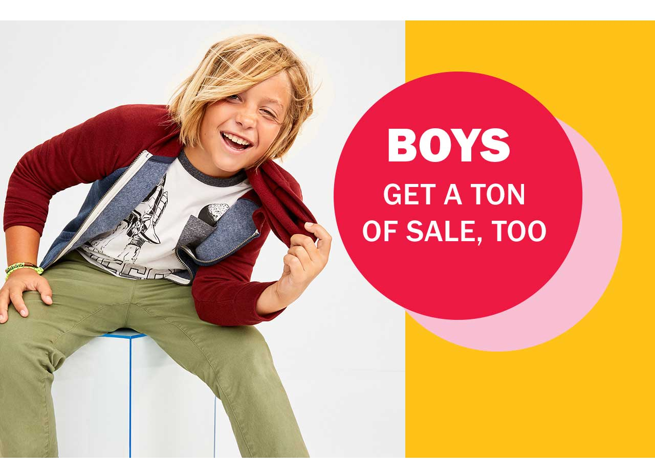 BOYS GET A TON OF SALE, TOO