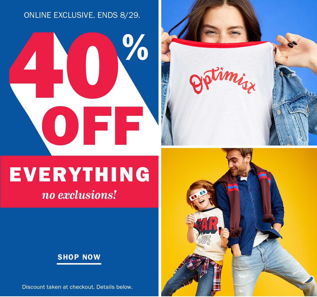 40% OFF EVERYTHING | SHOP NOW